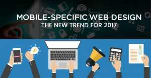 Mobile-Specific Web Design – New Trend For 2017