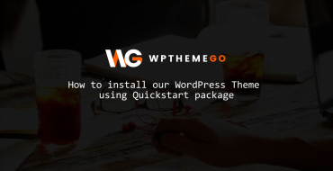 How to Install Quickstart Package for WordPress Theme