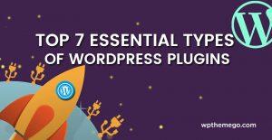 Top 7 Essential Types of WordPress Plugins
