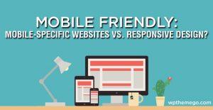 Mobile Friendly: Mobile-Specific Websites vs. Responsive Design ?