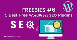 FREEBIES #6: 5 Best Free WordPress SEO Plugins