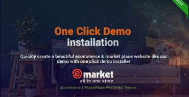 One-Click Installation with eMarket - eCommerce MarketPlace WordPress Theme