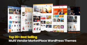 Best Multi Vendor MarketPlace WordPress Themes