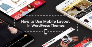 how-to-use-mobile-layout