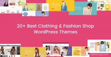15+ Best Clothing & Fashion Shop WordPress Themes 2019
