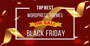 Top Best WordPress Themes on Big Sale this Black Friday
