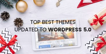 Top Best WordPress Themes Updated to WordPress 5.0