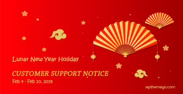 Customer Support Notice for Lunar New Year Holiday on Feb, 2019