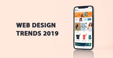Top 10+ Exciting Web Design Trends 2019
