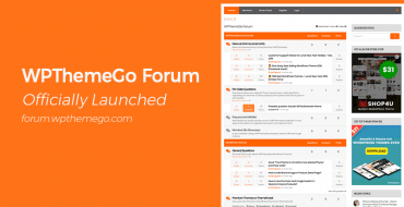 WPThemeGo Forum - Public Support Channel Officially Launched!