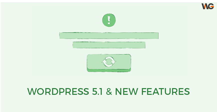 WordPress 5.1 and new features
