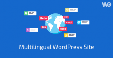 How to Create a Multilingual WordPress Site Step by Step?