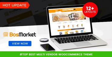 [THEME UPDATE] BosMarket - Multi Vendor WooCommerce Theme & 2 New Designs