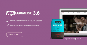 New features in WooCommerce 3.6