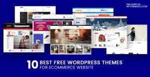 Top 10+ Best Free Ecommerce WordPress Themes