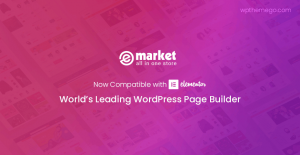 eMarket - Multi Vendor MarketPlace WordPress Theme Now Ready with Elementor