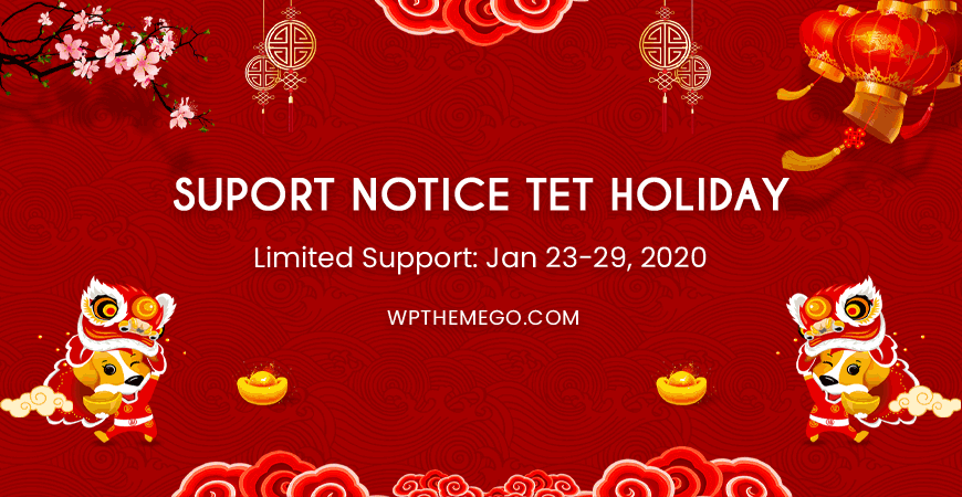 Customer Support Notice: Limited Support During Tet Holidays (Jan 23-29/2020)