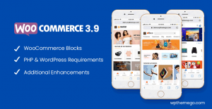 woocommerce 3.9 new features wordpress themes
