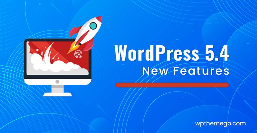 wordpress 5.4 new features
