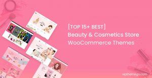 15+ Best Beauty Cosmetics Store WooCommerce WordPress Themes