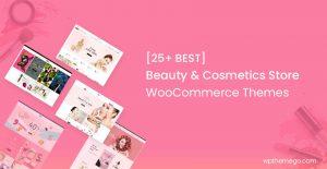 25+ Best Beauty Cosmetics Store WooCommerce WordPress Themes