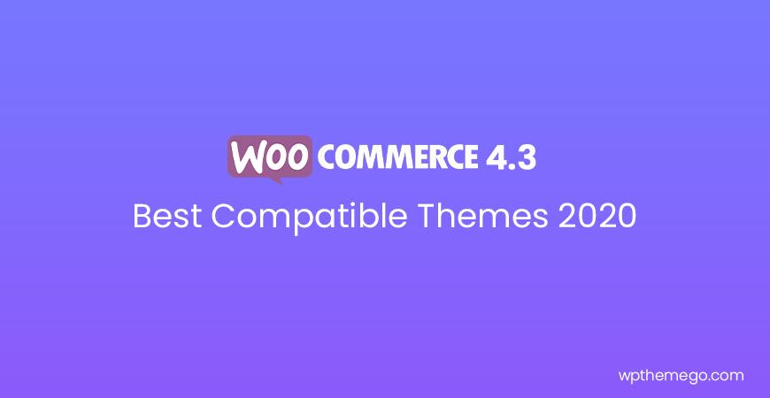 WooCommerce 4.3 Best WordPress Themes