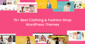 15+ Best Free & Premium Fashion Shop WordPress Themes 2020
