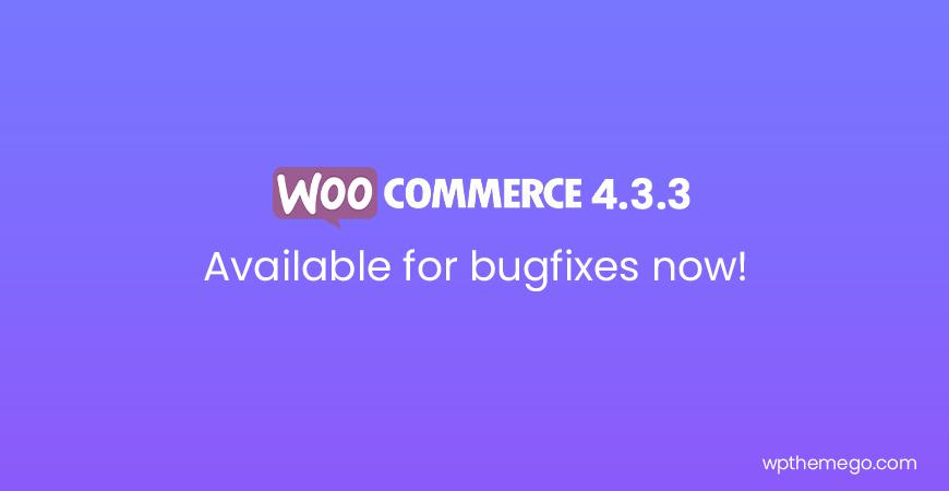 WooCommerce 4.3.3 Fix Release