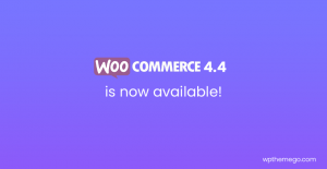 WooCommerce 4.4 now available