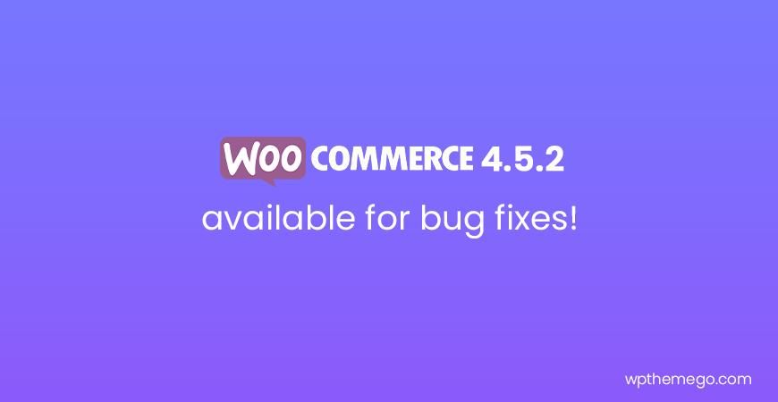 WooCommerce 4.5.2 Fix Release