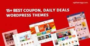 Best Coupon Daily Deals WordPress Themes