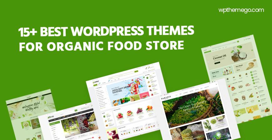 15+ Best Free and Premium Organic Food WordPress Themes 2020
