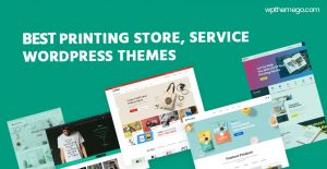 Best Printing Store WooCommerce WordPress Themes 2020