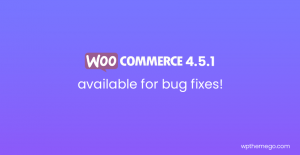 WooCommerce 4.5.1 available for bug fixes