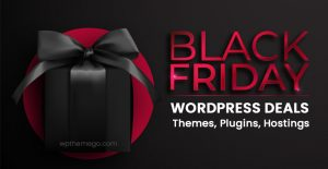 Best Black Friday WordPress Deals 2020: Themes, Plugins & Hosting Providers