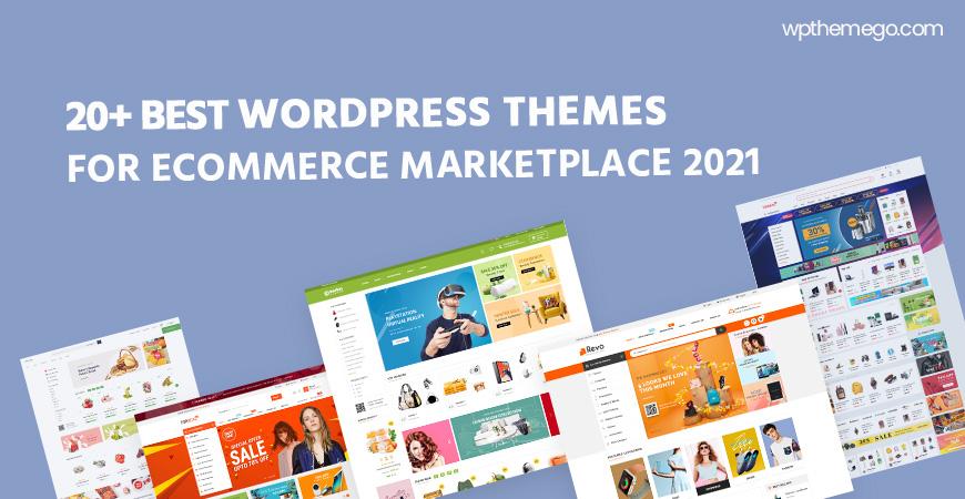 Top 20+ Best eCommerce MarketPlace WordPress Themes 2021