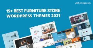 15+ Best Free & Premium Furniture Store WordPress Themes 2021