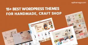 15+ Best Free & Premium Handmade, Craft WordPress Themes