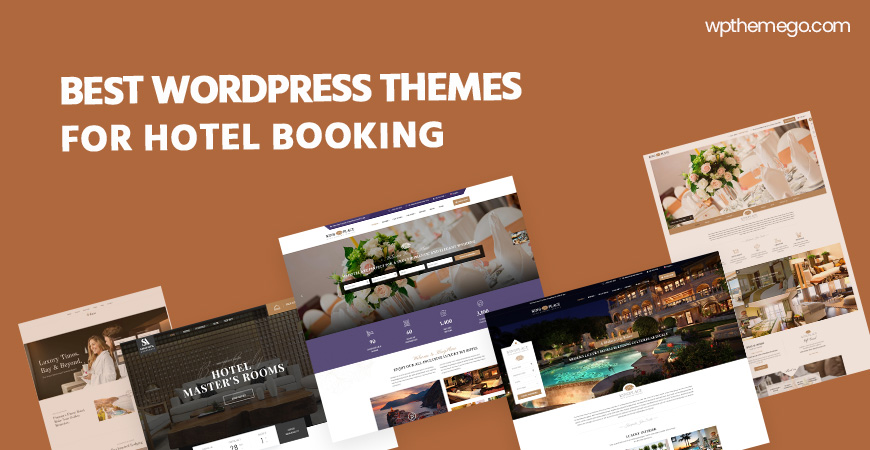 7+ Best Hotel Booking WordPress Themes 2021 with Beautiful Designs