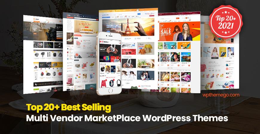 20+ Best Multi-Vendor MarketPlace WordPress Themes 2021