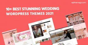 10+ Best Stunning Wedding WordPress Themes 2021