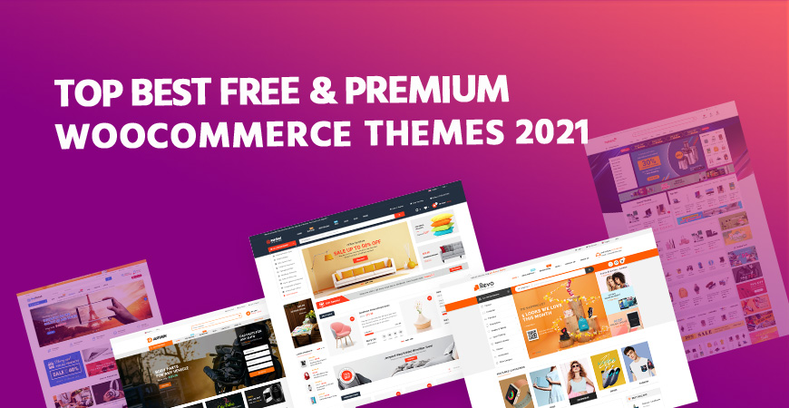 20+ Best Free & Premium WooCommerce Themes 2021