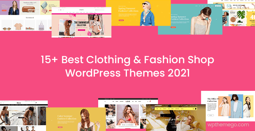 20+ Best Clothing & Fashion Shop WordPress Themes 2021