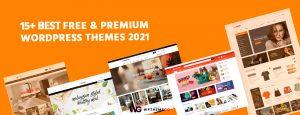 Best Free & Premium WordPress Themes 2021
