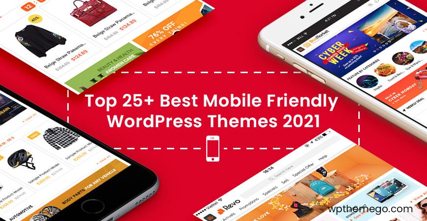 25+ Best Free & Premium Mobile Friendly WordPress Themes 2021