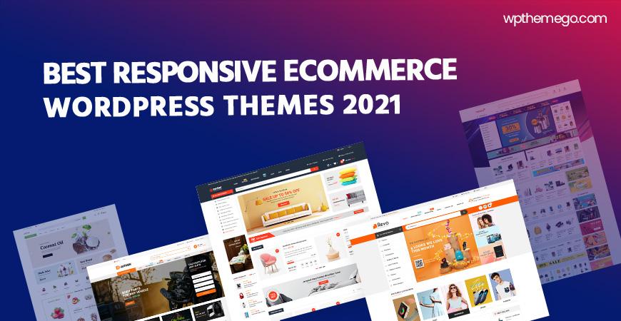 25+ Best Responsive Ecommerce WordPress Themes 2021