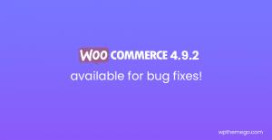 WooCommerce 4.9.2 Fix Release