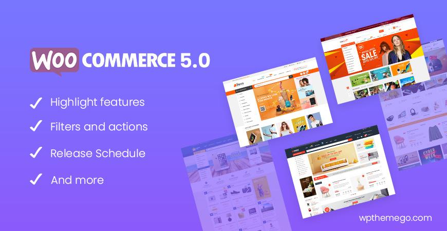 WooCommerce 5.0 New Features & Release Schedule