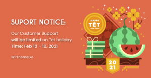 Customer Support Notice: Limited Support During Tet Holidays