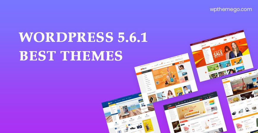WordPress 5.6.1 Themes